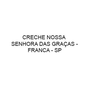 Creche Nossa Senhora das Graças - Franca SP