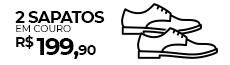 2 Sapatos em Couro por R$ 199,90